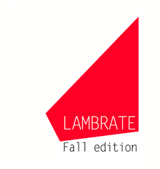 Lambrate Fall Edition